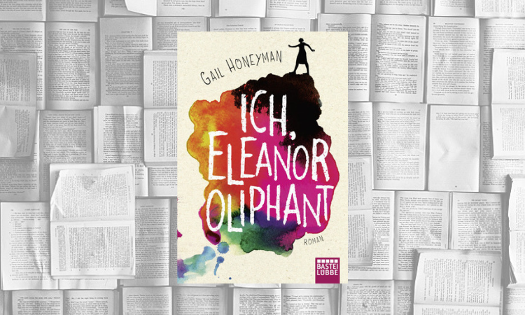 buchbesprechung eleanor oliphant is completely fine gail honeyman