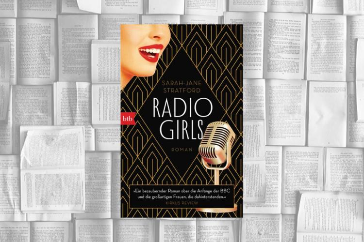 """Rezension des historischen Romans """"Radio Girls"""" von Sarah-Jane Stratford"""